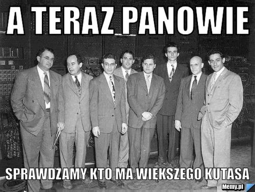 http://i1.memy.pl/obrazki/20151062707_a_teraz_panowie_.jpg