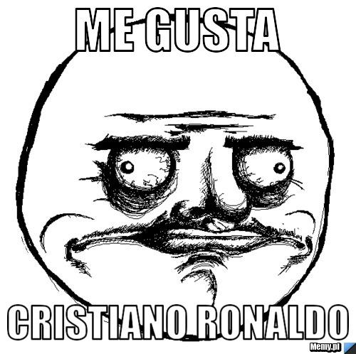 me gusta cristiano ronaldo