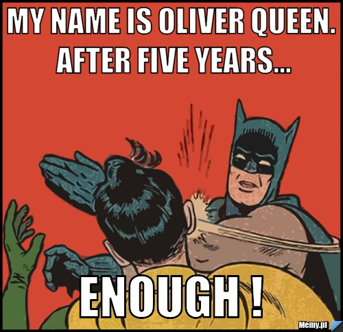 5ff8991099_my_name_is_oliver_queen_after