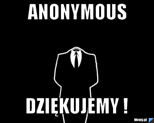 Anonymous Dziękujemy !