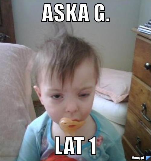Aska G. lat 1