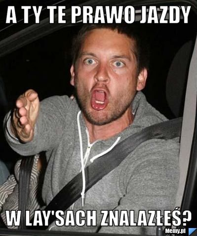 http://i1.memy.pl/obrazki/ae411041687_a_ty_te_prawo_jazdy.jpg
