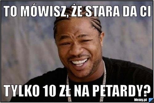 b658110022_to_mowisz_ze_stara_da_ci.jpg