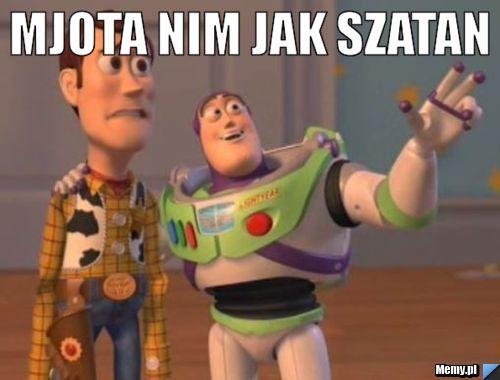 MJOTA NIM JAK SZATAN