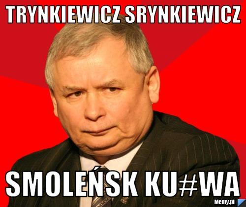 trynkiewicz srynkiewicz smoleńsk ku#wa