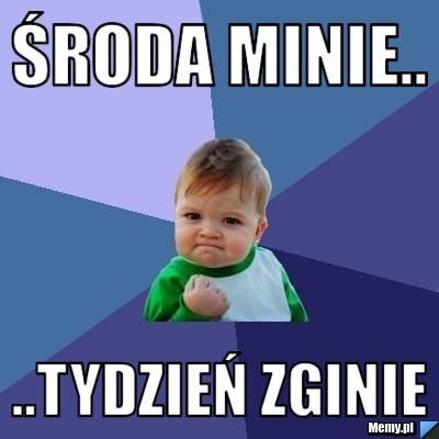 https://i1.memy.pl/obrazki/ebf3853921_sroda_minie.jpg