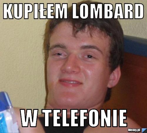 Kupiłem lombard w telefonie